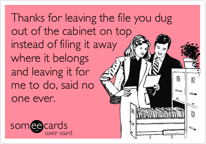 Thanks for leaving the file you dug out of the cabinet on top