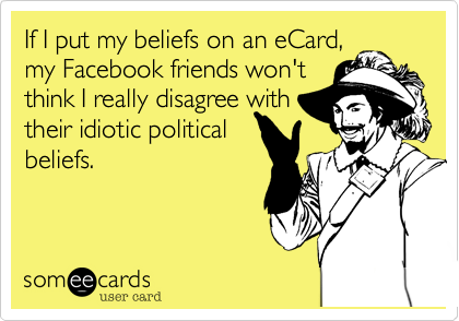 If I put my beliefs on an eCard,