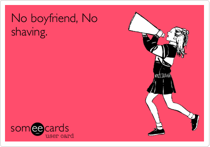 No boyfriend, No