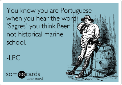 You know you are Portuguese when you hear the word