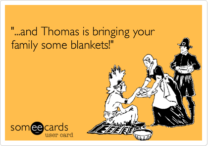 """...and Thomas is bringing your 