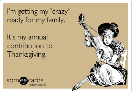"I'm getting my ""crazy""