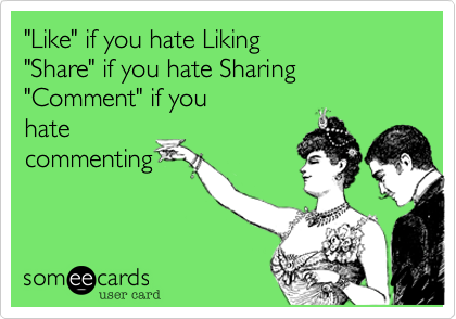 """Like"" if you hate Liking