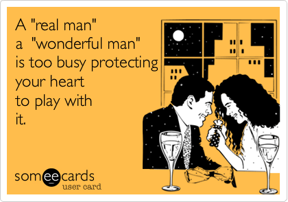 "A ""real man""  