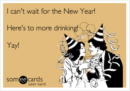 I can't wait for the New Year!