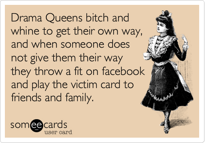 Drama Queens bitch and
