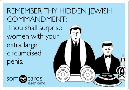 REMEMBER THY HIDDEN JEWISH COMMANDMENT: