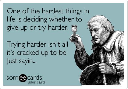 One of the hardest things in