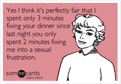Yes I think it's perfectly fair that I spent only 3 minutes