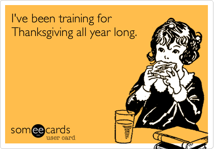 I've been training for