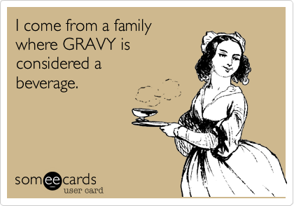 I come from a family