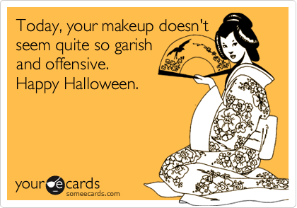 Today, your makeup doesn't
