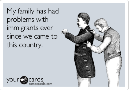 My family has had