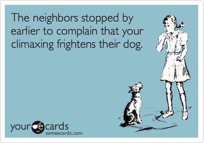 The neighbors stopped by