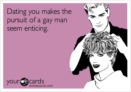 Dating you makes the