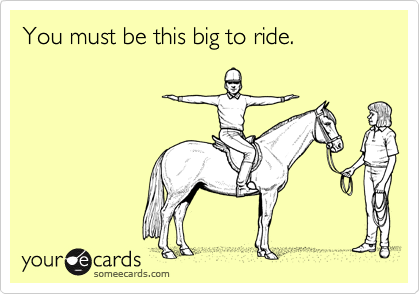 You must be this big to ride.