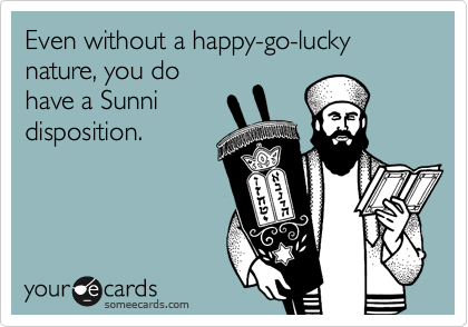 Even without a happy-go-lucky nature, you do