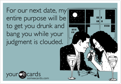 For our next date, my