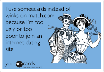 I use someecards instead of 