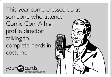 This year come dressed up as someone who attends