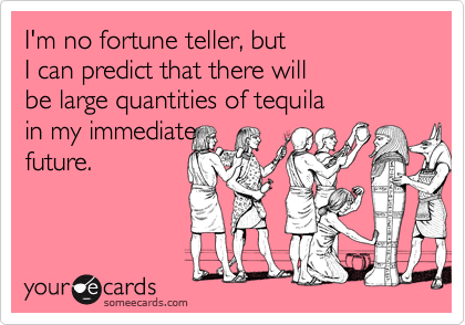 I'm no fortune teller, but 