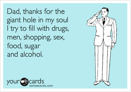 Dad, thanks for the
