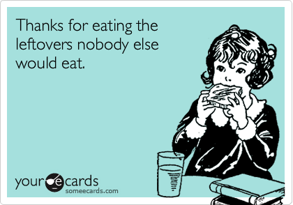 Thanks for eating the