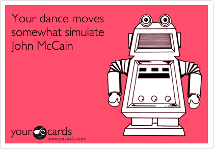 Your dance moves