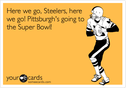 Here we go, Steelers, here
