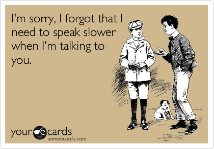 I'm sorry, I forgot that I