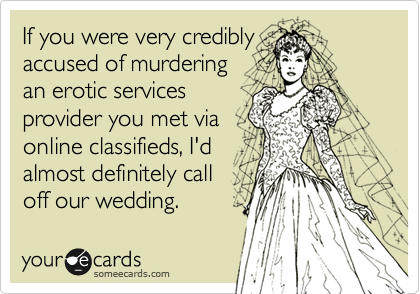 If you were very credibly 