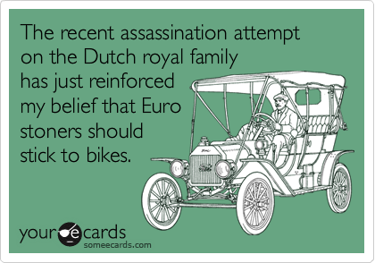 The recent assassination attempt on the Dutch royal family 