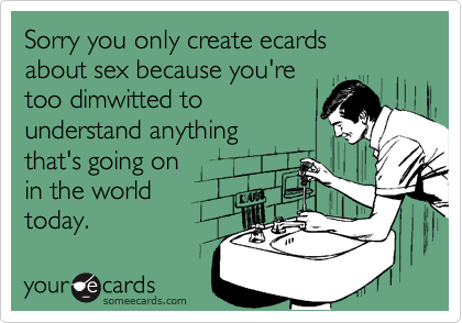Sorry you only create ecards