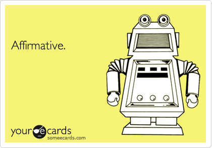 Affirmative.