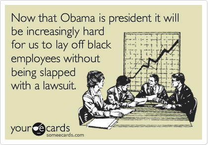 Now that Obama is president it will be increasingly hard