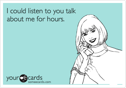 I could listen to you talk