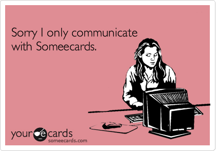 Sorry I only communicate 