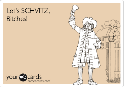 Let's SCHVITZ,