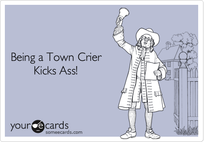 Being a Town Crier 