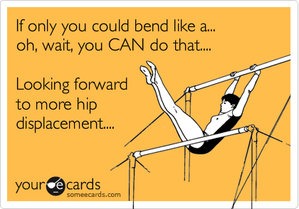 If only you could bend like a... 
