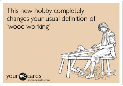 """This new hobby completely changes your usual definition of """"wood working"""""""