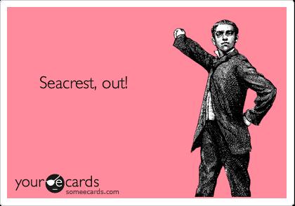 Seacrest, out!