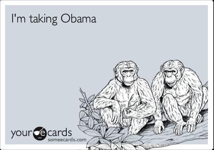 I'm taking Obama