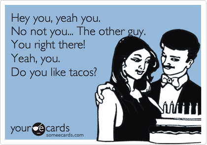Hey you, yeah you.  