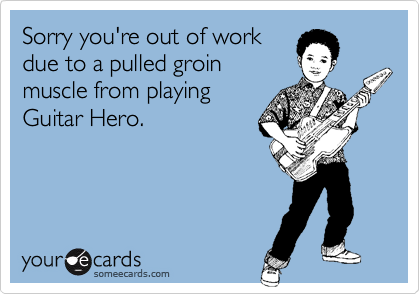 Sorry you're out of work