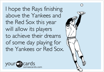 I hope the Rays finishing
