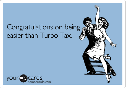 Congratulations on beingeasier than Turbo Tax.