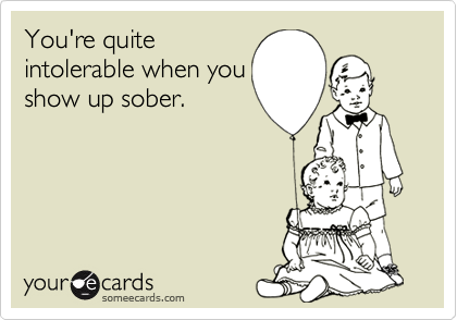 You're quite