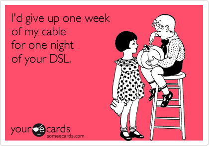I'd give up one week 