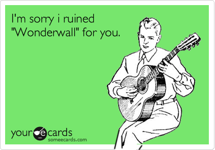 I'm sorry i ruined